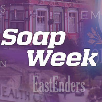 Soap Week Preview: 22nd – 26th August