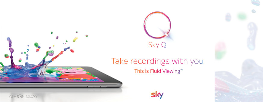 Sky To Launch Sky Q Fluid Viewing Advertising Campaign
